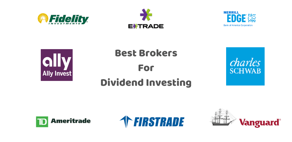 Best Brokers for Dividend Investing (2020 New)