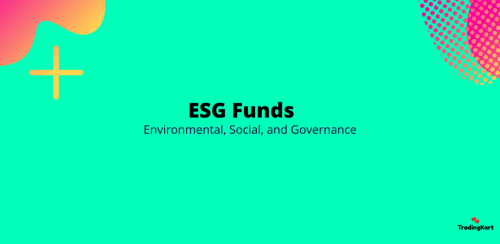 Best ESG Funds (Mutual Funds & ETFs)