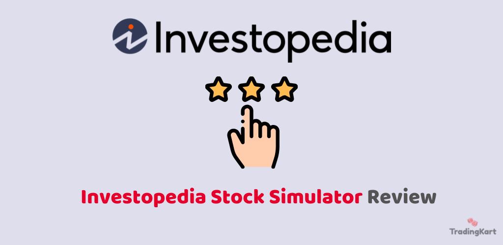 Investopedia Stock Simulator Review