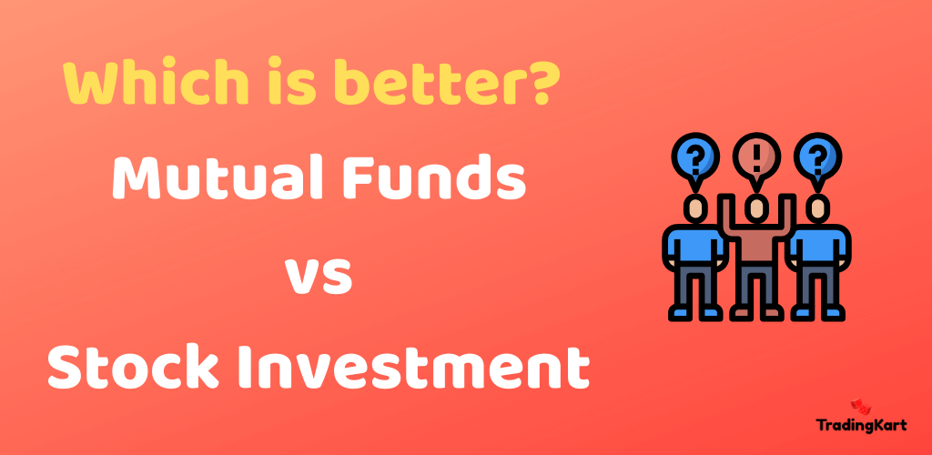Mutual Funds vs Stocks - A Detailed Comparison