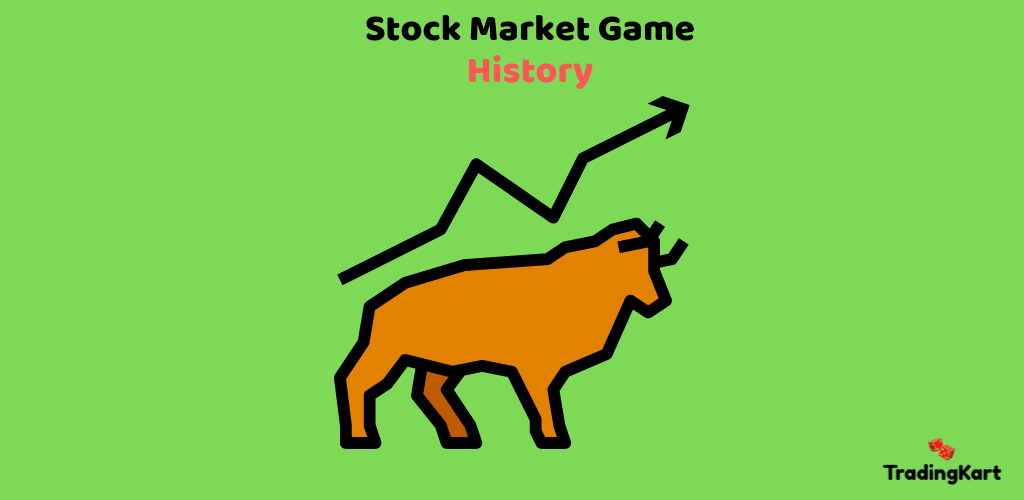 A Brief History of Stock Market Game