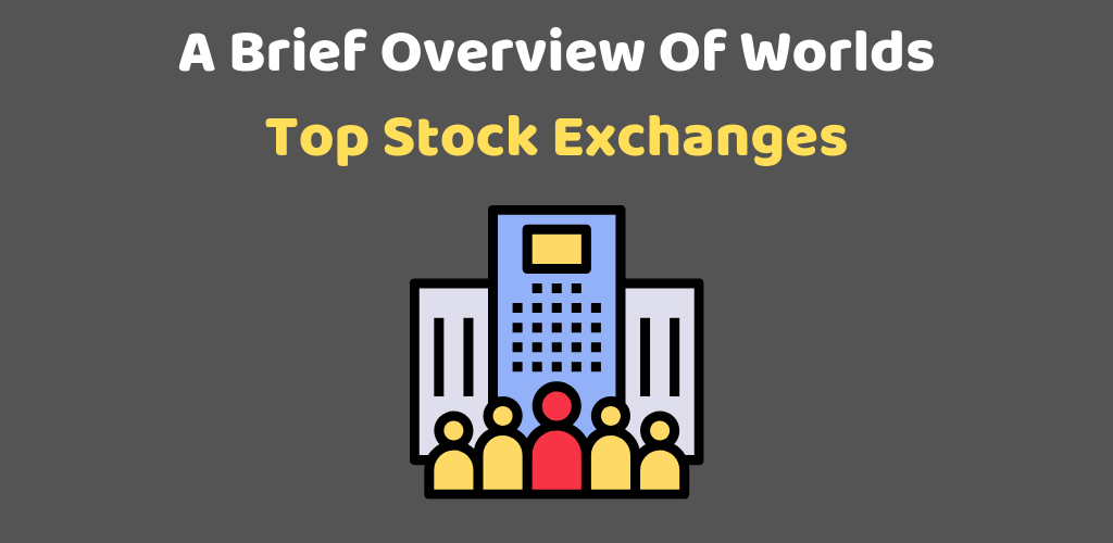 World's Top Stock Exchanges